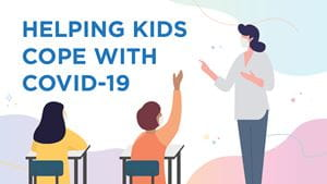 Helping kids deal with back to school COVID-19 anxiety